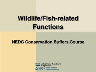 Wildlife/Fish-related Functions NEDC Conservation Buffers Course