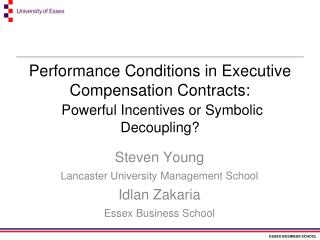 Steven Young Lancaster University Management School Idlan Zakaria Essex Business School