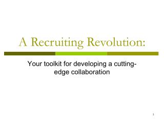 A Recruiting Revolution:
