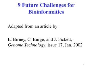 9 Future Challenges for Bioinformatics