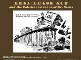 Lend-Lease Act and the Political cartoons of Dr. Seuss