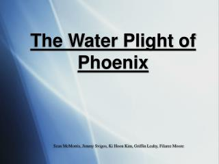 The Water Plight of Phoenix