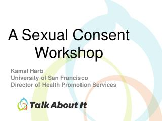 A Sexual Consent Workshop