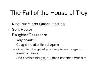 The Fall of the House of Troy