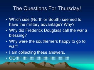 The Questions For Thursday!