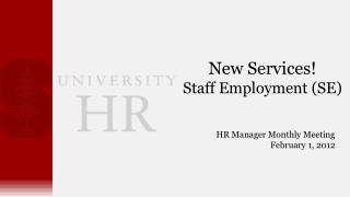 New Services! Staff Employment (SE)