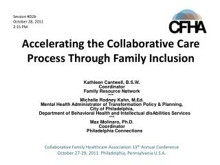 Accelerating the Collaborative Care Process Through Family Inclusion