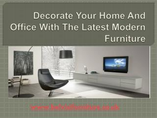 Decorate Your Home And Office With The Latest Modern Furniture