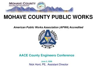 MOHAVE COUNTY PUBLIC WORKS American Public Works Association (APWA) Accredited