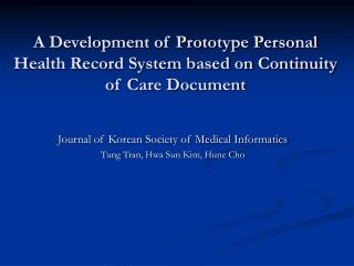 A Development of Prototype Personal Health Record System based on Continuity of Care Document