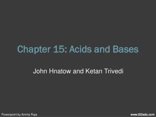 Chapter 15: Acids and Bases