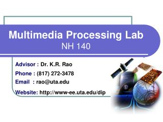 Multimedia Processing Lab NH 140