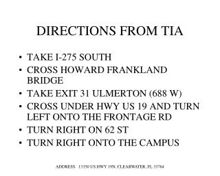 DIRECTIONS FROM TIA