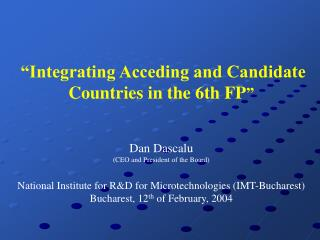 """Integrating Acceding and Candidate Countries in the 6th FP """