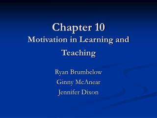 Chapter 10 Motivation in Learning and Teaching