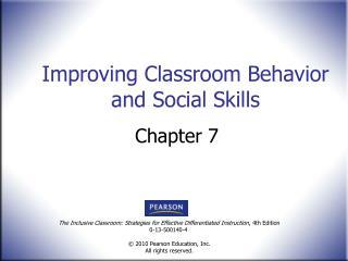 Improving Classroom Behavior and Social Skills