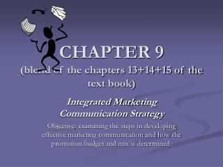 CHAPTER 9 (blend of the chapters 13+14+15 of the text book)