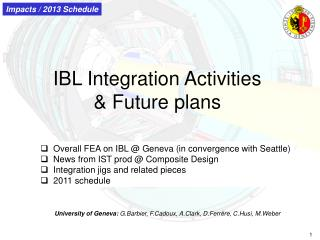 IBL Integration Activities & Future plans