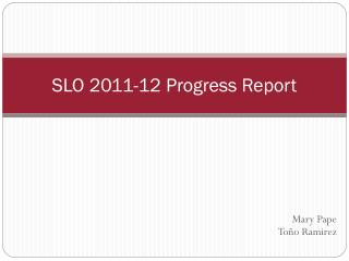 SLO 2011-12 Progress Report