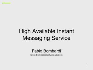 High  Available Instant Messaging Service