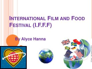 International Film and Food Festival (I.F.F.F)