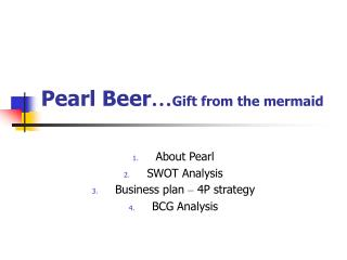 Pearl Beer … Gift from the mermaid