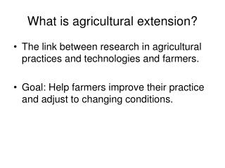 What is agricultural extension?