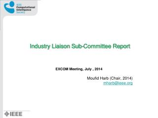Industry Liaison Sub-Committee Report