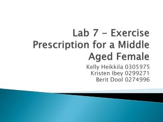 Lab 7 - Exercise Prescription for a Middle Aged Female