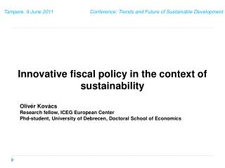 Innovative fiscal policy in the context of sustainability