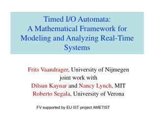 Timed I/O Automata:  A Mathematical Framework for Modeling and Analyzing Real-Time Systems