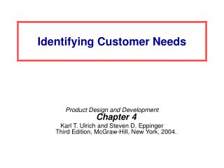 Identifying Customer Needs