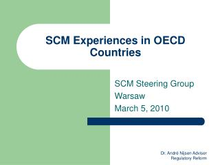 SCM Experiences in OECD Countries