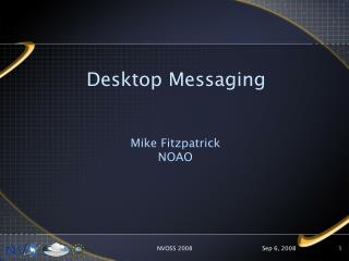 Desktop Messaging