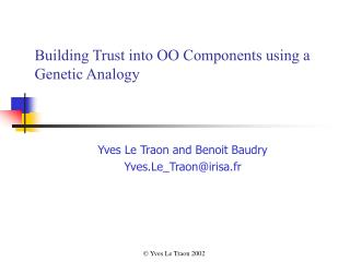 Building Trust into OO Components using a Genetic Analogy