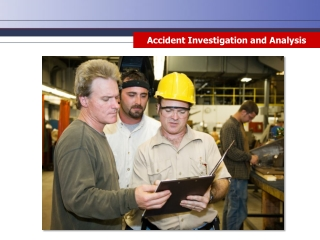 Accident Investigation and Analysis