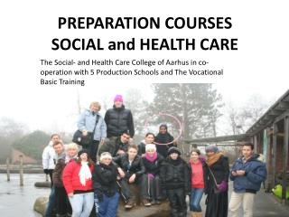 PREPARATION COURSES  SOCIAL and HEALTH CARE