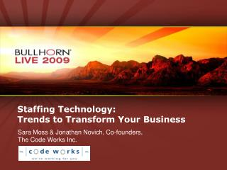 Staffing Technology:  Trends to Transform Your Business