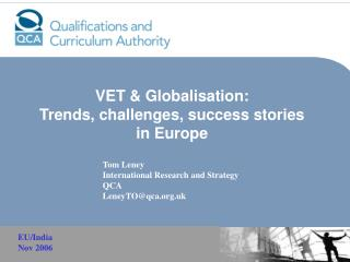 VET & Globalisation:  Trends, challenges, success stories in Europe