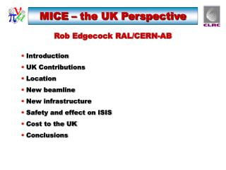 MICE – the UK Perspective
