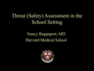 Threat (Safety) Assessment in the School Setting