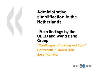 Administrative simplification in the Netherlands - Main findings by the OECD and World Bank Group