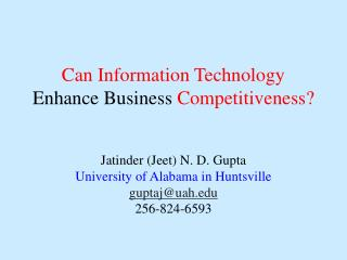Can Information Technology  Enhance Business  Competitiveness?