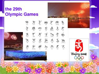 the 29th  Olympic Games