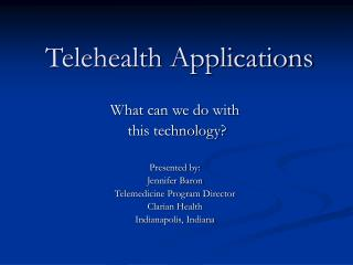 Telehealth Applications