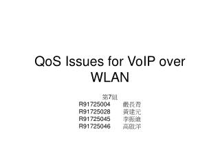 QoS Issues for VoIP over WLAN