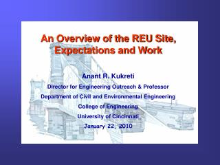 An Overview of the REU Site, Expectations and Work Anant R. Kukreti