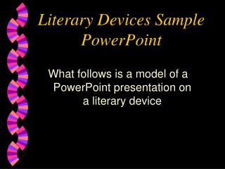 Literary Devices Sample PowerPoint