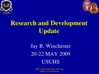 Research and Development Update