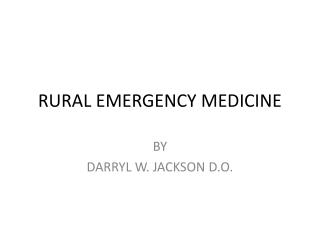 RURAL EMERGENCY MEDICINE